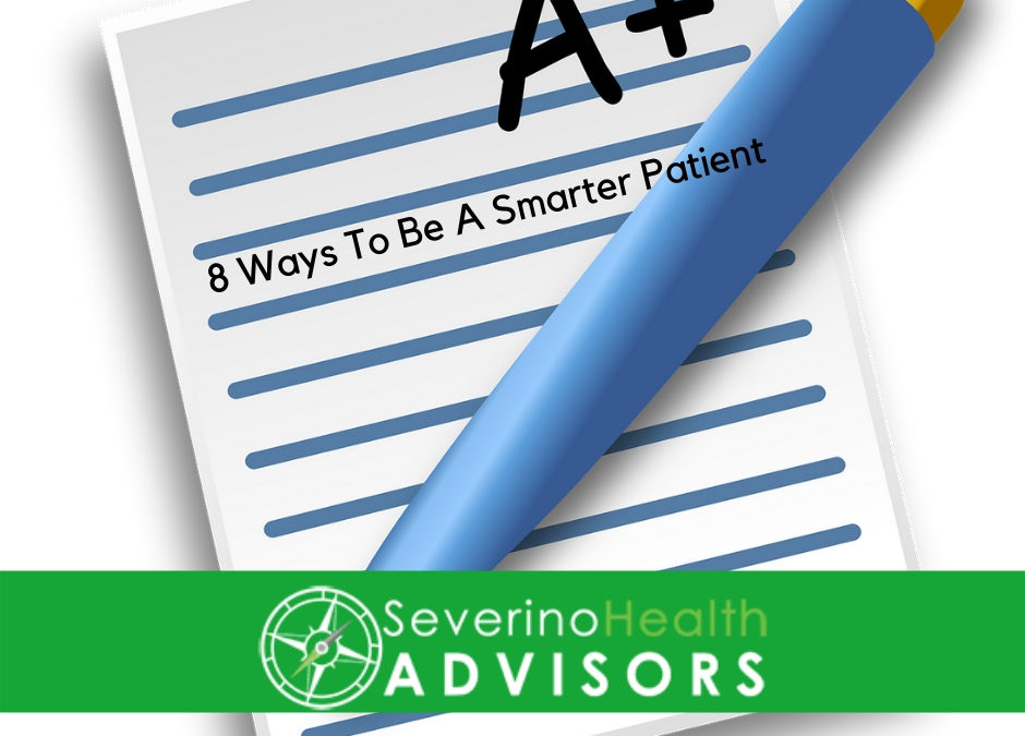 8 Ways To Be A Smarter Patient